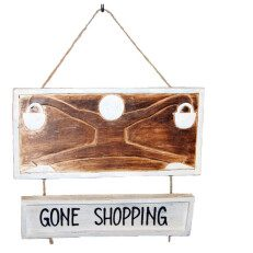 Gone Shopping Sign
